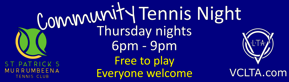 Community Tennis Night - Thursday Nights, 6pm - 9pm. Free to play, everyone welcome